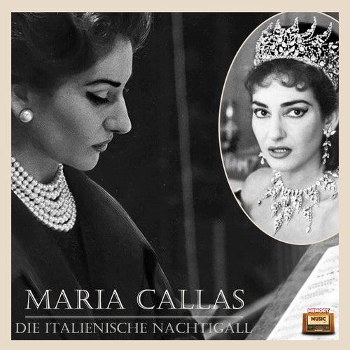 Die italienische Nachtigall von Maria Callas
