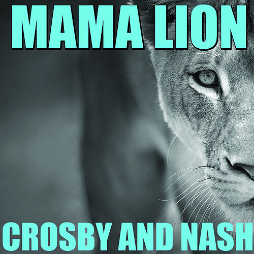 Mama Lion de Crosby & Nash