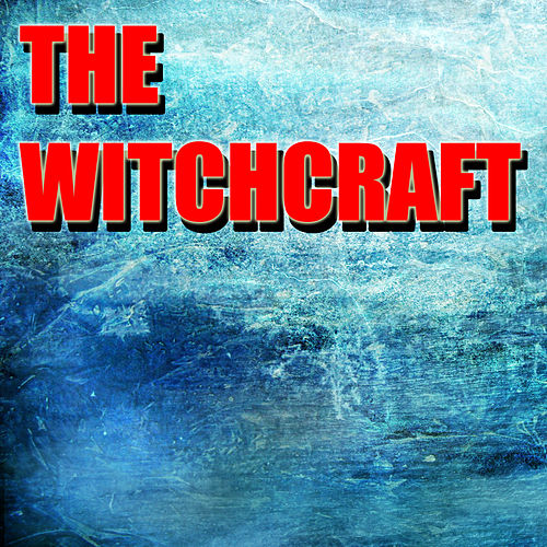 The Witchcraft von Various Artists