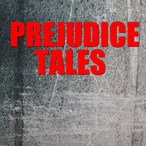 Prejudice Tales de Various Artists