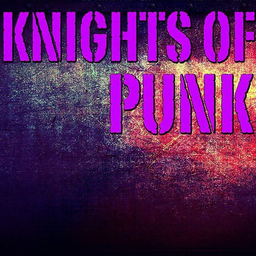 Knights Of Punk by Various Artists