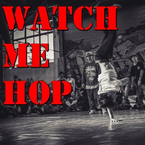 Watch Me Hop de Various Artists