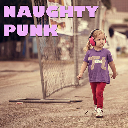 Naughty Punk by Various Artists