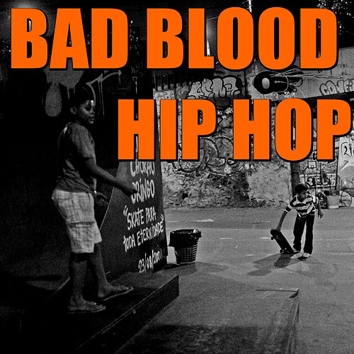 Bad Blood Hip Hop de Various Artists