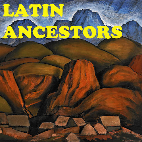 Latin Ancestors de Various Artists
