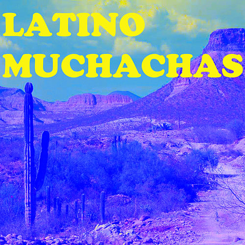 Latino Muchachas de Various Artists