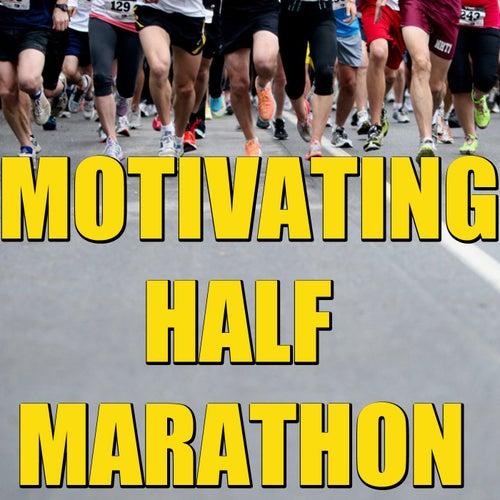 Motivating Half Marathon by Various Artists
