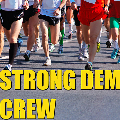 Strong Dem Crew by Various Artists