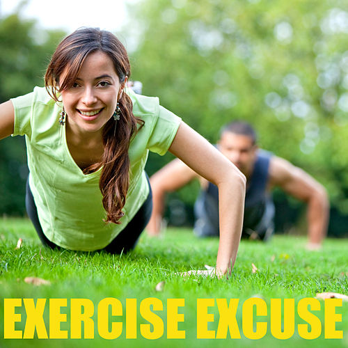 Exercise Excuse von Various Artists