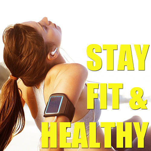 Stay Fit & Healthy von Various Artists