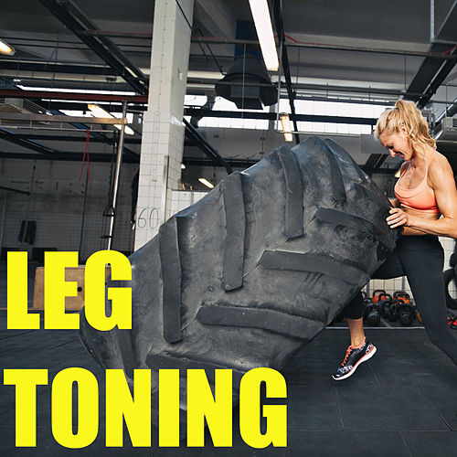 Leg Toning by Various Artists