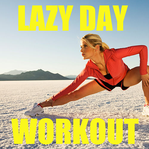 Lazy Day Workout de Various Artists