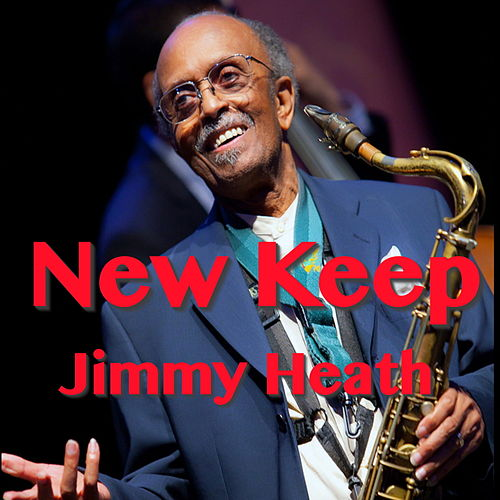 New Keep von Jimmy Heath