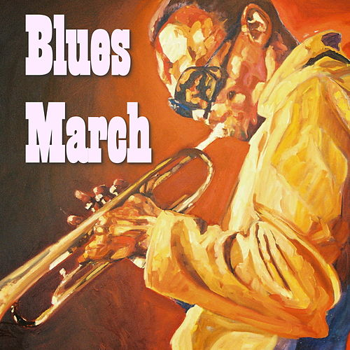 Blues March von Various Artists