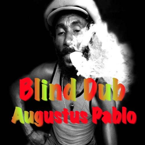 Blind Dub von Augustus Pablo
