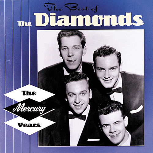 The Best Of The Diamonds: The Mercury Years by The Diamonds