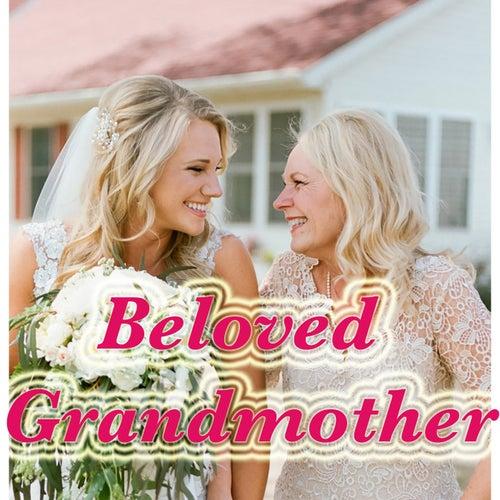 Beloved Grandmother von Various Artists