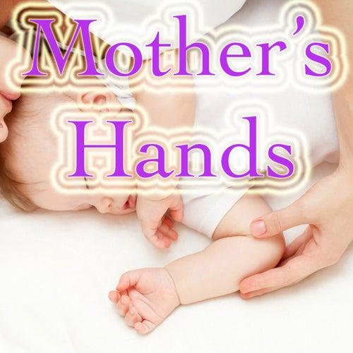 Mother's Hands von Various Artists