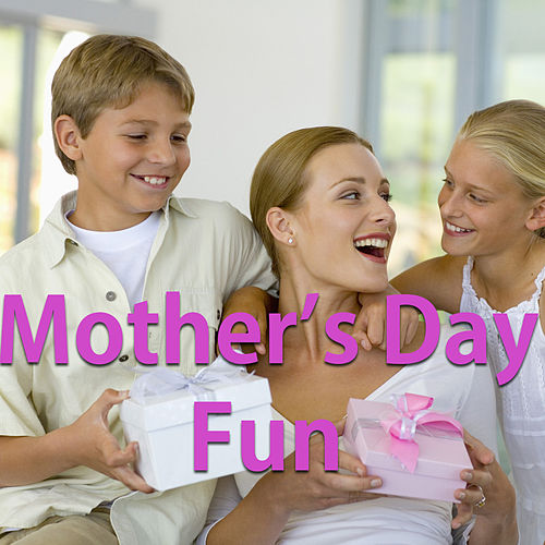 Mother's Day Fun de Various Artists