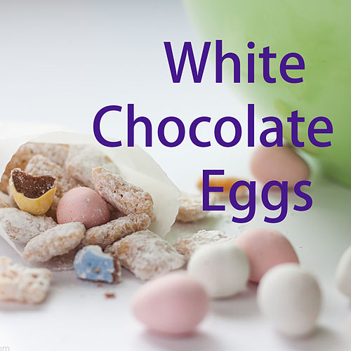 White Chocolate Eggs by Various Artists