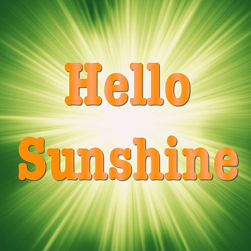 Hello Sunshine by Various Artists