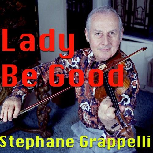 Lady Be Good de Stephane Grappelli