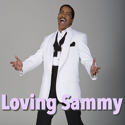 Loving Sammy by Sammy Davis, Jr.