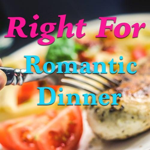 Right For Romantic Dinner de Various Artists