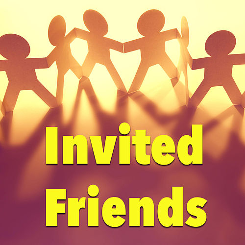 Invited Friends by Various Artists