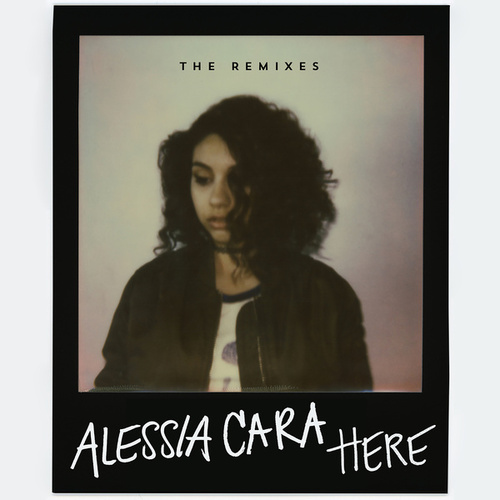 Here (The Remixes) de Alessia Cara
