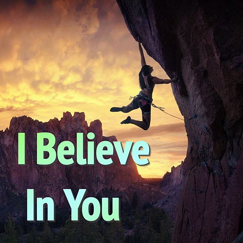 I Believe In You de Various Artists