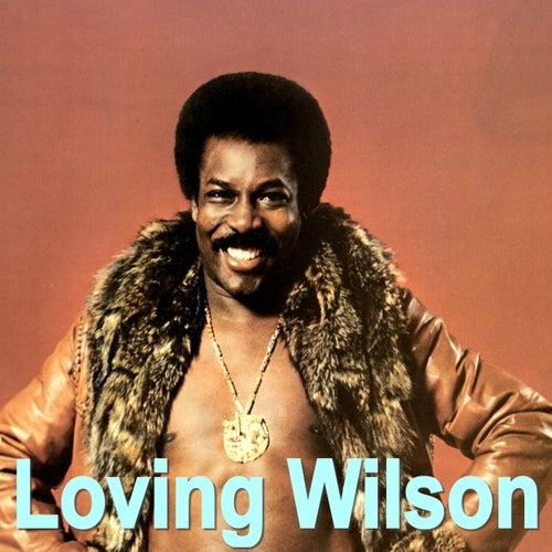 Loving Wilson by Wilson Pickett