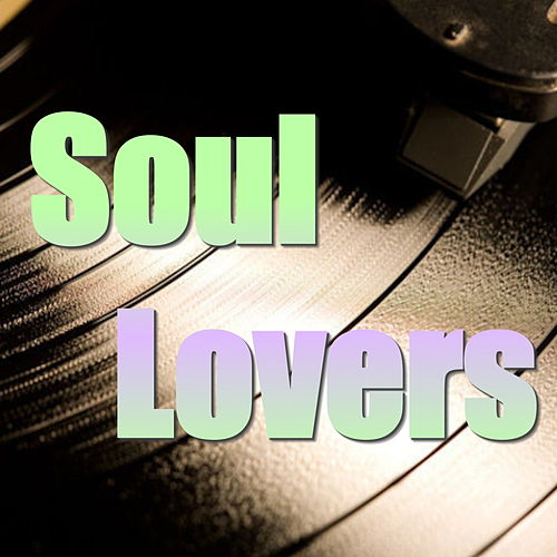 Soul Lovers by Various Artists
