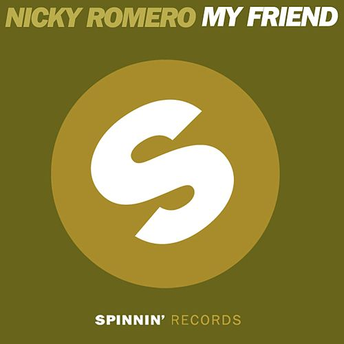 My Friend von Nicky Romero