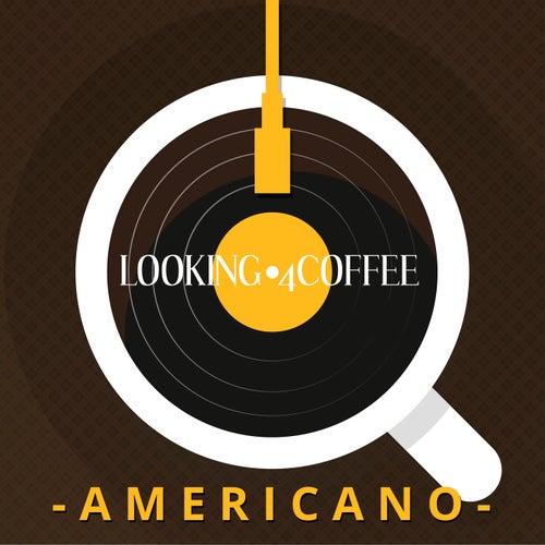 Looking 4 Coffee - Americano de Various Artists