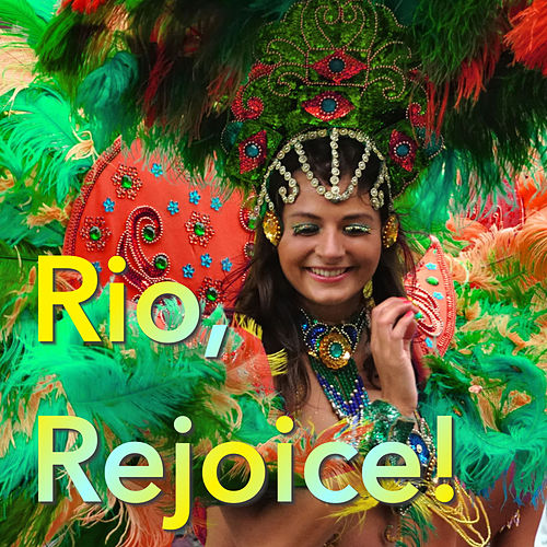 Rio, Rejoice! de Various Artists