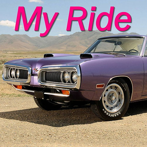 My Ride de Various Artists