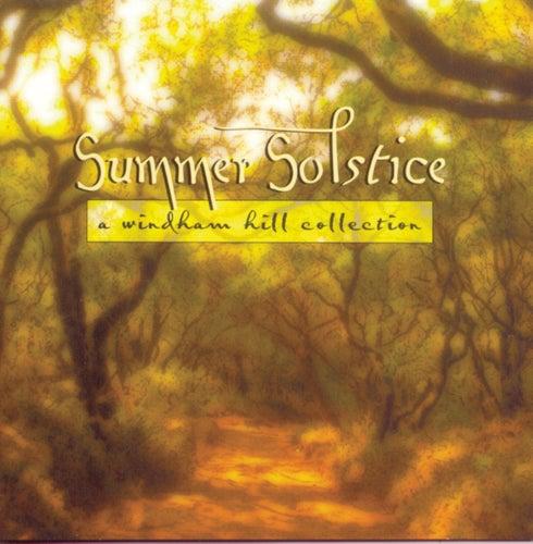 Summer Solstice: A Windham Hill Collection von Various Artists