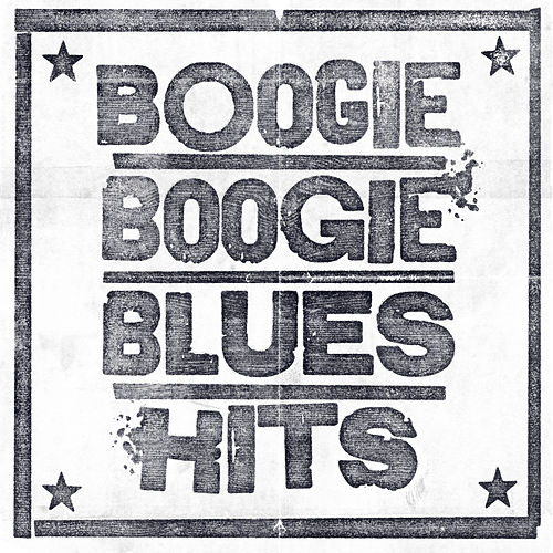 Boogie Boogie Blues Hits by Various Artists