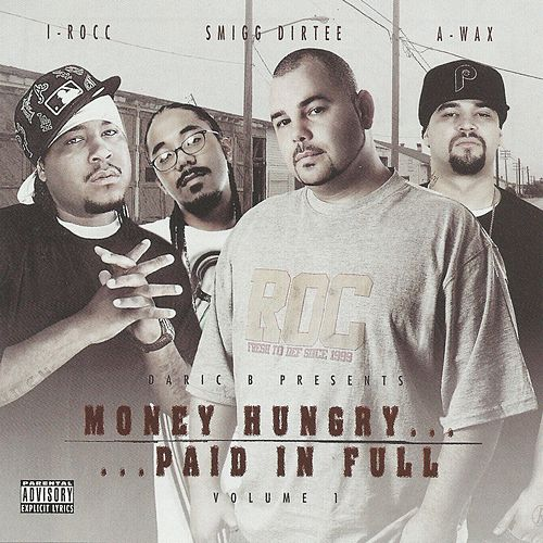Money Hungry Paid in Full by Various Artists