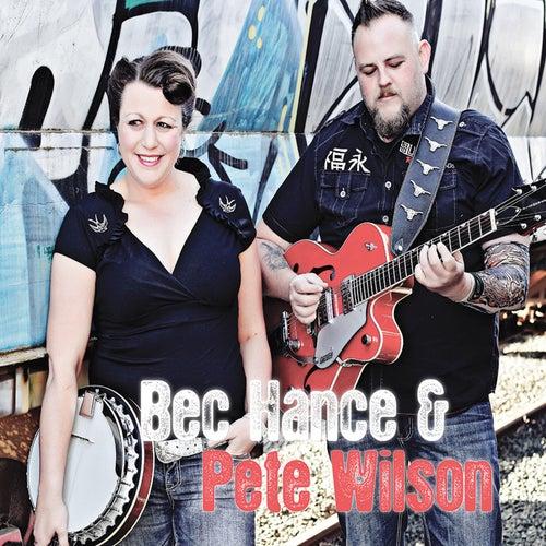 Bec Hance & Pete Wilson van Bec Hance