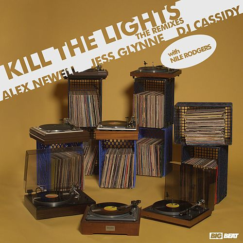 Kill The Lights (with Nile Rodgers) (Remixes) de DJ Cassidy