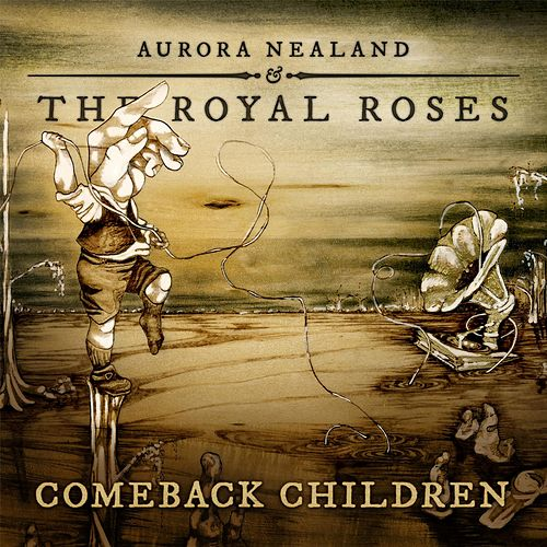 Comeback Children by Aurora Nealand