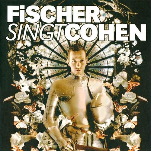 Fischer singt Cohen by Various Artists