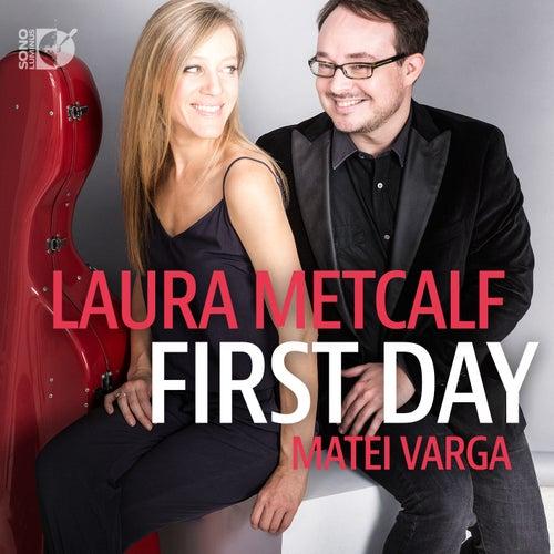 First Day de Laura Metcalf