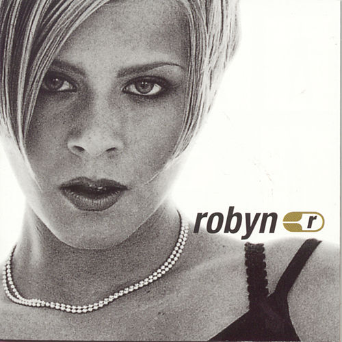 Robyn Is Here by Robyn