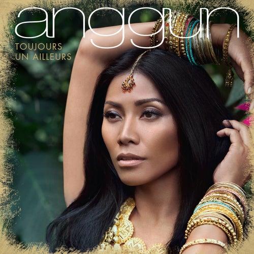 Toujours un ailleurs de Anggun