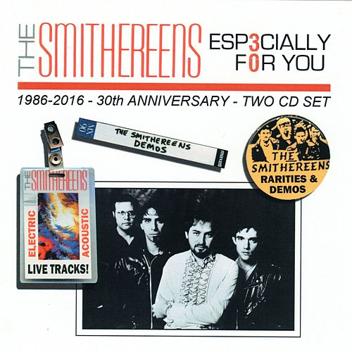 Especially For You: 30th Anniversary de The Smithereens