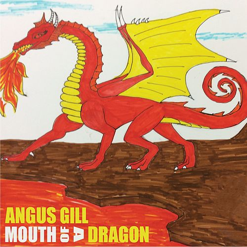 Mouth of a Dragon by Angus Gill