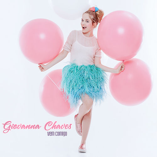 Vem Comigo de Giovanna Chaves
